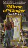 Mirror of Danger - Pamela Sykes