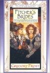 Fitcher's Brides (Fairy Tale Series) - Gregory Frost