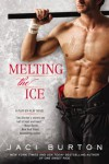 Melting the Ice - Jaci Burton