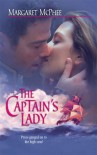 The Captain's Lady (Harlequin Historical Series) - Margaret McPhee