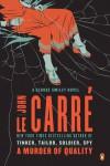 A Murder of Quality: A George Smiley Novel - John le Carré, John le Carré