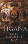 Tigana - Teófilo de Lozoya, Guy Gavriel Kay