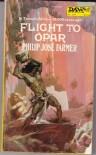 Flight to Opar - Philip Jose Farmer