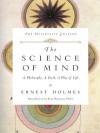 Science of Mind - Ernest Holmes