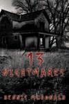 13 Nightmares - Dennis McDonald