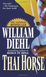Thai Horse - William Diehl, T. Silver