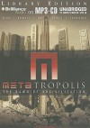 Metatropolis: The Dawn of Uncivilization - John Scalzi, Karl Schroeder, Jay Lake, Tobias S. Buckell