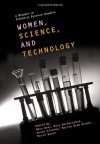 Women, Science and Technology: A Reader in Feminist Science Studies - Mary Wyer