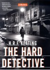 The Hard Detective - H. R. F. Keating