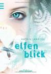 Elfenblick - Katrin Lankers