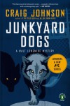 Junkyard Dogs  - Craig Johnson