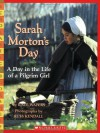 Sarah Morton's Day: A Day in the Life of a Pilgrim Girl - Kate Waters