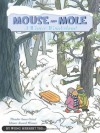 Mouse and Mole: A Winter Wonderland - Wong Herbert Yee