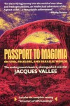 Passport to Magonia: On UFOs, Folklore, and Parallel Worlds - Jacques F. Vallée