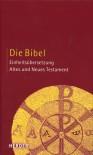 Die Bibel - Katholische Bibelanstalt