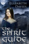 The Spirit Guide - Elizabeth Davies