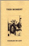 This Moment - Charles de Lint