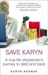 Save Karyn - Karyn Bosnak