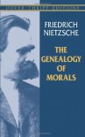 The Genealogy of Morals - Friedrich Nietzsche, Talfourd Barnett Ely