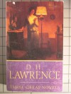 Three Great Novels (Works of D.H. Lawrence) - D.H. Lawrence