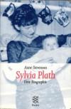 Sylvia Plath: Eine Biographie - Anne Stevenson