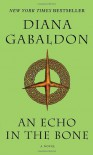 An Echo in the Bone (Outlander) - Diana Gabaldon