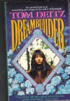 Dreambuilder - Tom Deitz