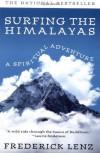 Surfing the Himalayas: A Spiritual Adventure - Frederick Lenz