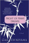Night of Many Dreams - Gail Tsukiyama