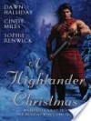 A Highlander Christmas - Dawn Halliday, Sophie Renwick, Cindy Miles