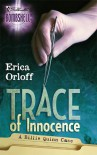 Trace of Innocence - Erica Orloff