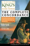 The Dark Tower: The Complete Concordance - Robin Furth, Stephen King