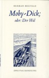 Moby-Dick; oder: Der Wal - Herman Melville