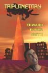 Triplanetary - Edward Elmer Smith