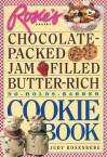 Rosie's Bakery Chocolate-Packed, Jam-Filled, Butter-Rich, No-Holds-Barred Cookie Book - Judy Rosenberg