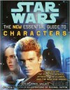 Star Wars:  The New Essential Guide to Characters - Daniel  Wallace, Michael Sutfin