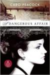 A Dangerous Affair - Caro Peacock