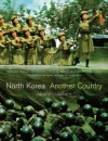 North Korea: Another Country - Bruce Cumings