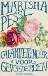 Calamiteitenleer voor gevorderden - Marisha Pessl, Otto Biersma, Paul Bruijn