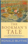 The Bookman's Tale - Ronald Blythe