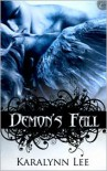 Demon's Fall - Karalynn Lee