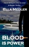 Blood is Power - Ella Medler