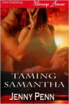 Taming Samantha - Jenny Penn