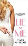 Lie to Me - Starr Ambrose