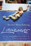 Lanzarote - Michel Houellebecq