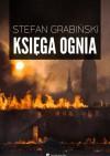 Księga ognia - Stefan Grabiński