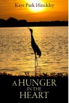 A Hunger in the Heart - Kaye Park Hickley