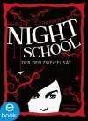 Night School. Der den Zweifel sät: Band 2 - C. J. Daugherty