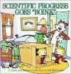 """Scientific Progress Goes """"Boink"""" by Bill Watterson -"""