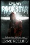 Dear Rockstar - Emme Rollins